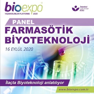 BIOEXPO Farmasötik Biyoteknoloji Paneline ev sahipliği yapacak